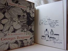 Envoi Autographe. A La Rencontre De Georges Borgeaud. Maurice Zermatten - Boeken, Tijdschriften, Stripverhalen