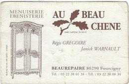 Carte De Visite 80 Beaurepaire  Fourcigny   Au Beau Chene   Regis Gregoire Janick Warnault - Cartes De Visite