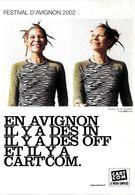 CART'COM THÉÂTRE FESTIVAL D'AVIGNON 2002 IL Y A DES IN DES OFF ET DES CART'COM - Théâtre