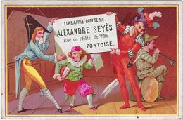 Chromo Image  95 Pontoise   Librairie  Papeterie Alexandre Seyes 1879 Calendrier Au Verso Saltimbanques - Autres