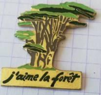 Pin's - J'AIME LA FORÊT - Association écologique - Associations