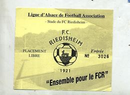 Billet Entree Fotball Club Riedisheim Theme Biche - Tickets D'entrée