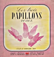 Les Trois Papillons Roses De Bernard Roy 1947 +++B E+++ LIVRAISON GRATUITE - Bücher, Zeitschriften, Comics
