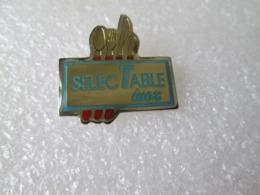 PIN'S   SELECTABLE   INOX - Pin's
