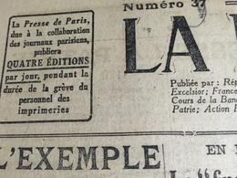 La Presse De Paris : 31 N° Parus Entre Le 11/11/19 & Le 01/12/19 (Édition Du Matin Et/ou Du Soir- Journal Remplaçant La - Periódicos