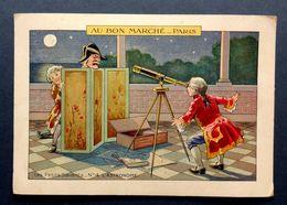 CHROMO  ......AU BON MARCHE....GRAND FORMAT......LES PETITS MÉTIERS....L'  ASTRONOME - Au Bon Marché