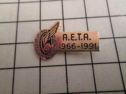 316a Pin's Pins / Rare & Belle Qualité !!! THEME : AVIATION / AETA 1966-1991 TRANSPORT AERIEN - Avions