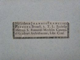 Ex-libris Typographique XVIIIème - BELGIQUE - JEAN FRANCOIS FOPPENS, Bruxelles - Ex-libris