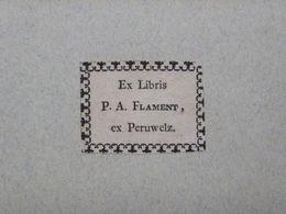 Ex-libris Typographique XVIIIème - BELGIQUE - P.A. FLAMENT, Ex Peruwelz - Bookplates