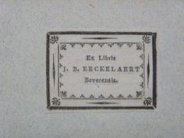 Ex-libris Typographique XVIIIème - BELGIQUE - J.B. EECKELAERT Beverensis - Ex-libris