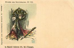 MUSEE DES SOUVERAINS  Sa Majesté Alphonse XIII Roi D'espagne - Satiriques