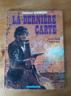 BLUEBERRY 24 LA DERNIERE CARTE Charlier Giraud Lieutenant édition Originale éo Cow Boy Armée Far West - Blueberry