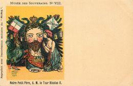 MUSEE DES SOUVERAINS  Notre Petit Frere Le Tsar Nicolas II - Satiriques