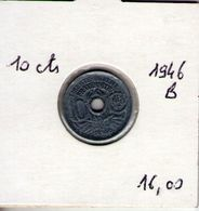 France. 10 Centimes Lindauer Petit Module 1946 B - D. 10 Centimes