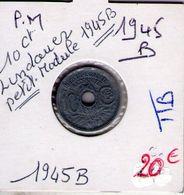 France. 10 Centimes Lindauer Petit Module 1945 B - D. 10 Centimes