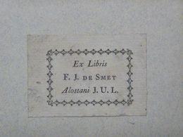 Ex-libris Typographique XVIIIème - BELGIQUE - F.J. DE SMET - Bookplates