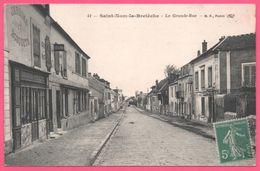 St - Saint Nom La Bretèche - La Grande Rue - Jardin - Boucherie - Restaurant - Animée - Edit. B.F. - Oblit. Perlée 1916 - St. Nom La Breteche