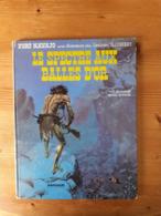 BLUEBERRY 12 LE SCEPTRE AUX BALLES D'OR B Charlier Giraud Lieutenant édition Originale éo Cow Boy Armée Far West - Blueberry