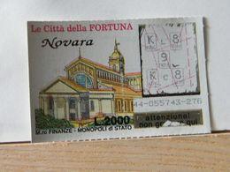 GV-23 GRATTA E VINCI -  LE CITTÀ DELLA FORTUNA -  NOVARA -  BIGLIETTO N° 44-055743-276 - Biglietti Della Lotteria