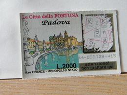 GV-25 GRATTA E VINCI -  LE CITTÀ DELLA FORTUNA -  PADOVA -  BIGLIETTO N° 44-055738-415 - Biglietti Della Lotteria