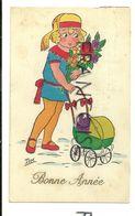 Bonne Année. Fillette, Poussette Et Fleurs. Signée TOM. 1927 - Anno Nuovo