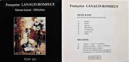 Françoise LANAUD-ROMIEUX. Messe Basse, Mélodies. 10 Titre. 1 Cd. Plein Jeu. - Music & Instruments