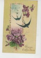 """FLEURS - Jolie Carte Fantaisie Gaufrée Violettes Et Hirondelles """"Gage D'affection """" (embossed Postcard) - Flores"""