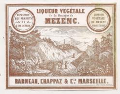 LIQUEUR VEGETALE DE LA MONTAGNE DU MEZENC / BARNEAU CHAPPAZ MARSEILLE    C752 - Etiquettes