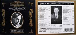 John Mc.CORMACK In Opéra. Ténor. 21 Titres. Prima Voce. Nimbus Records.1990. - Classical