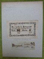 Ex-libris Typographique XVIIIème - BELGIQUE - BRUYANT - Tournai - Bookplates