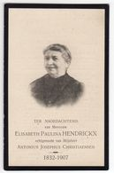 Doodsprentje VROUW FEMME Elisabeth HENDRICKX °1832 ANTWERPEN +1907 BORGERHOUT // CHRISTIAENSEN - Andachtsbilder