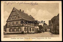 ALTE POSTKARTE GASTHAUS ZUM LAMM BILLIGHEIM BESITZER BÜRGERMEISTER JAKOB KERN Baden-Württemberg Ansichtskarte Postcard - Germania