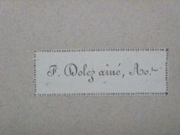 Ex-libris Typographique XIXème - BELGIQUE - F. DOLEZ AINE, AVOCAT (bourgmestre De Mons, 1865) - Bookplates
