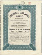 Titre Ancien - Entreprises Et Exploitations Sucrières - Société Anonyme  - Obligation De 1923 - - Agriculture