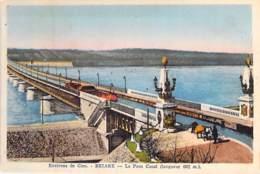 ** Lot De 3 Cartes ** 45 - BRIARE : Le PONT CANAL Avec Passage D'une Péniche - CPA Colorisées - Loiret ( Barge - Briare
