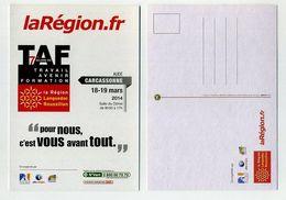 CP Pub Neuve. 7ème Salon Du TAF. Travail Avenir Formation. Au Dôme De Carcassonne, Aude, Occitanie, Mars 2014. - Ausstellungen