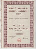 Société Lorraine De Produits Alimentaires SOLPA ; Homécourt ; Action De Cinq Mille Francs - Actions & Titres