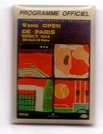 A79 Pin's Tennis Paris Bercy 94 Roland Garros Programme Officiel 8 Open Achat Immédiat - Tennis