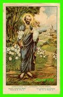 IMAGES RELIGIEUSES - ORATOIRE ST JOESEPH, MONTRÉAL - SAINT JOSEPH BÉNI PAR S. S. PIE X - PRIÈRE EN 1912 - - Devotion Images