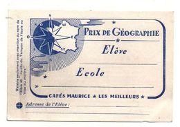 Prix De Géographie Vierge Offert Par Les Cafés Maurice Les Meilleurs - Format : 12x8 Cm - Diploma & School Reports