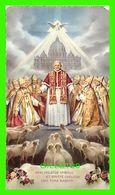 IMAGES RELIGIEUSES - VENI CREATOR SPIRITUS ET EMITTE COELITUS LUCI TUAE RADIUM - PRIÈRE POUR LE CONCILE JEAN XXVIII - - Devotion Images