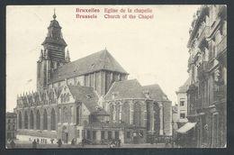 +++ CPA - BRUSSEL - BRUXELLES - Eglise De La Chapelle   // - Bruxelles-ville