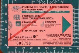 ITALIA Ticket Biglietto Ingresso Ridotto 1997 Salone Del Fumetto Cartoons - Fiera Di Milano - Tickets D'entrée