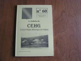 CEHG Revue N° 60 Gedinne Régionalisme Ardenne Wallon Camp Allemand Américain Croix SCaille Guerre 40 45 Hauts Buttés - Belgium