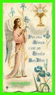IMAGES RELIGIEUSES - ÊTRE AVEC JÉSUS C'EST UN PARADIS BIEN DOUX - CARTE DENTELÉE - ÉCRITE - ANGE & CALICE - - Devotion Images