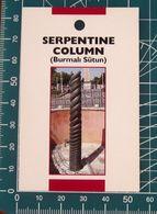 Minicards SERPENTINE COLUMN Istambul TURCHIA - Autres