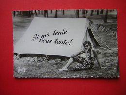 CPSM  HUMOUR  CAMPING  SI MA TENTE VOUS TENTE  AVEC UNE JEUNE FEMME / LOVE    967  EN VACANCES  VOYAGEE - Humour