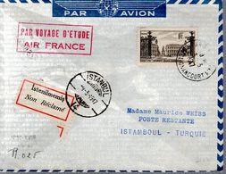 LETTRE NON RECLAMEE FRANCE 1947 -  ETIQUETTE -  FRANCE A ISTAMBOUL - VOYAGE ETUDE D'AIR FRANCE - - Aviones