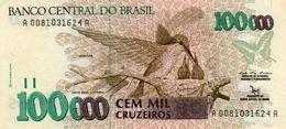 BRAZIL 100000 CRUZEIROS  1992   P-235a   AUNC - Brasilien