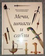 Weapon Book - D. Wieland  Swords, Swords And Sabers. Handbook Collector - In Russian - Russian Book - Livres, BD, Revues